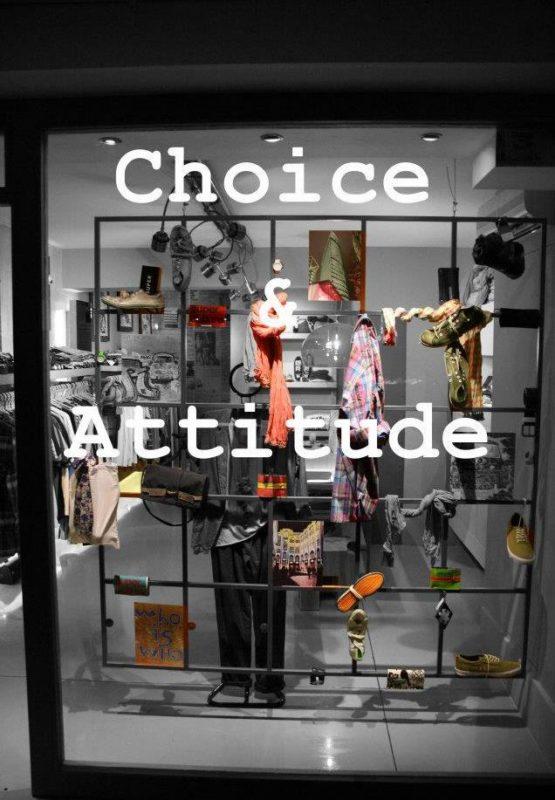 Choice + Attitude